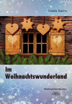 Im Weihnachtswunderland – Großdruck von Sachs,  Gisela