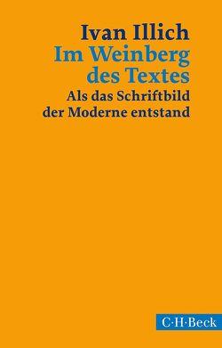 Im Weinberg des Textes von Eriksson-Kuchenbuch,  Ylva, Illich,  Ivan