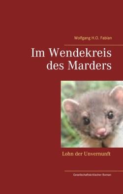 Im Wendekreis des Marders von Fabian,  Wolfgang H.O.