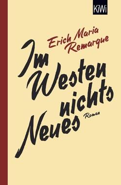 Im Westen nichts Neues von Remarque,  E.M., Schneider,  Thomas