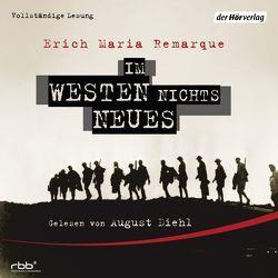 Im Westen nichts Neues von Diehl,  August, Ebel,  Ralf, Remarque,  Erich Maria
