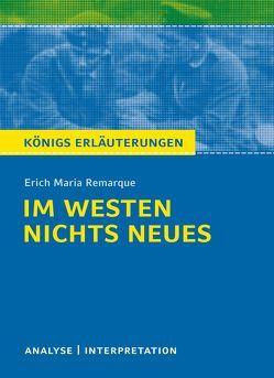 Im Westen nichts Neues von Erich Maria Remarque. von Keiser,  Wolfhard, Remarque,  Erich Maria, Seedorf,  Karla