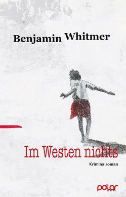 Im Westen nichts von Wanner,  Len, Whitmer,  Benjamin