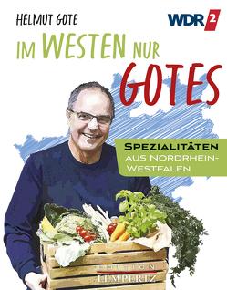Im Westen nur Gotes von Gote,  Helmut