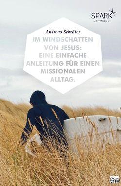 Im Windschatten von Jesus von Schroeter,  Andreas