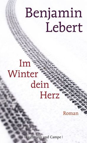 Im Winter dein Herz von Lebert,  Benjamin