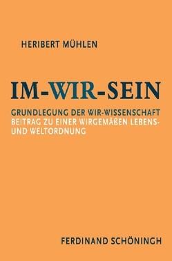 Im-Wir-sein von Maas,  Wilhelm, Mühlen,  Heribert