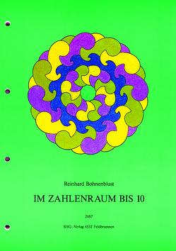 Im Zahlenraum bis 10 von Bohnenblust,  Reinhard