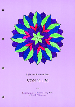 Im Zahlenraum von 10 – 20 von Bohnenblust,  Reinhard