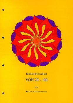 Im Zahlenraum von 20 – 100 von Bohnenblust,  Reinhard