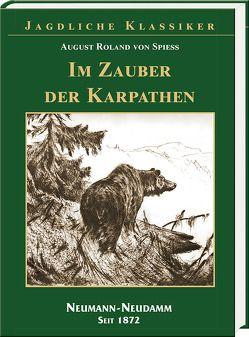 Im Zauber der Karpathen von von Spiess,  August Roland