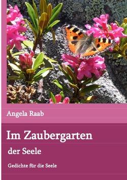 Im Zaubergarten der Seele von Raab,  Angela