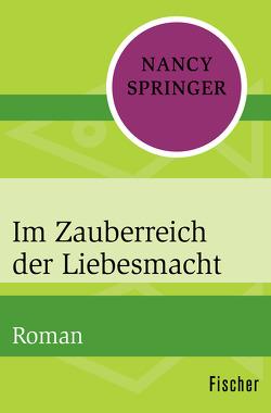 Im Zauberreich der Liebesmacht von Augustin,  Helga, Springer,  Nancy