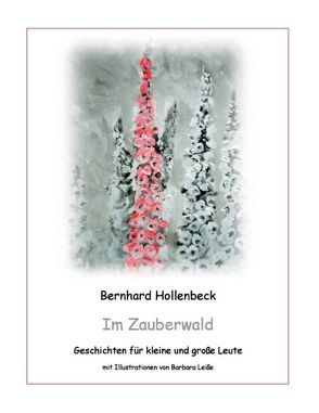 Im Zauberwald von Hollenbeck,  Bernhard