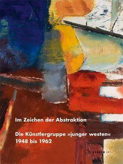 Im Zeichen der Abstraktion von Schwalm,  Hans J, Ullrich,  Ferdinand