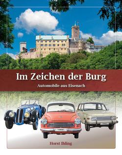 Im Zeichen der Burg – Bildband von Ihling,  Horst