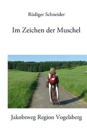 Im Zeichen der Muschel von Schneider,  Rüdiger