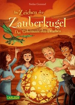 Im Zeichen der Zauberkugel 4: Das Geheimnis des Drachen von Drees,  Katharina, Gemmel,  Stefan