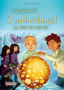 Im Zeichen der Zauberkugel 5: Die Reise ins ewige Eis von Drees,  Katharina, Gemmel,  Stefan