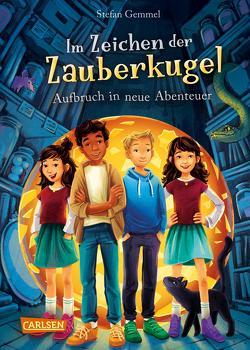 Im Zeichen der Zauberkugel 7: Aufbruch in neue Abenteuer von Gemmel,  Stefan, Madesta,  Katharina
