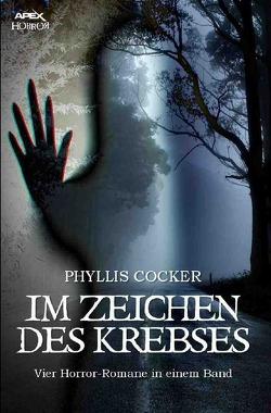 IM ZEICHEN DES KREBSES von Cocker,  Phyllis