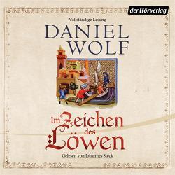 Im Zeichen des Löwen von Steck,  Johannes, Wolf,  Daniel