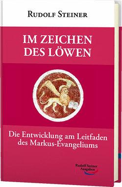 Im Zeichen des Löwen von Steiner,  Rudolf