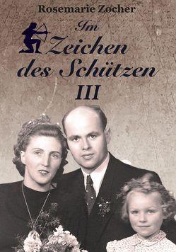 Im Zeichen des Schützen 3 von Zocher,  Rosemarie