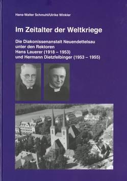 Im Zeitalter der Weltkriege von Schuhl,  Hans-Walter, Winkler,  Ulrike