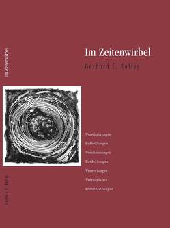 Im Zeitenwirbel von Kofler,  Gerhard