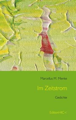 Im Zeitstrom von Menke,  Marcellus M.