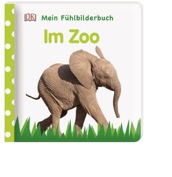 Mein Fühlbilderbuch. Im Zoo von Jaekel,  Franziska