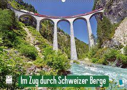 Im Zug durch Schweizer Berge (Wandkalender 2019 DIN A2 quer) von CALVENDO