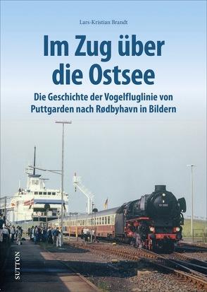 Im Zug über die Ostsee von Brandt,  Lars-Kristian