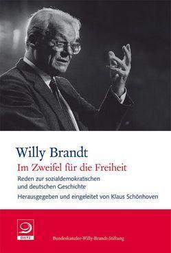 """""""Im Zweifel für die Freiheit"""" von Brandt,  Willy, Schönhoven,  Klaus"""