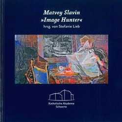 Matvey Slavin – Image Hunter von Lieb,  Stefanie