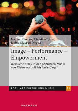 Image – Performance – Empowerment von Fischer,  Michael, Jost,  Christofer, Klassen,  Janina