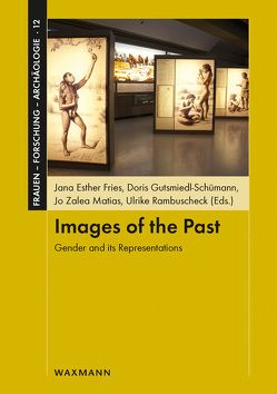 Images of the Past von Fries,  Jana Esther, Gutsmiedl-Schümann,  Doris, Matias,  Jo Zalea, Rambuscheck,  Ulrike
