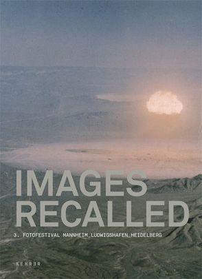 IMAGES RECALLED von Berger, Tobias, Ruelfs, Esther