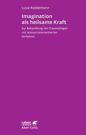 Imagination als heilsame Kraft im Alter von Kindermann,  Lena-Sophie, Leve,  Verena, Reddemann,  Luise