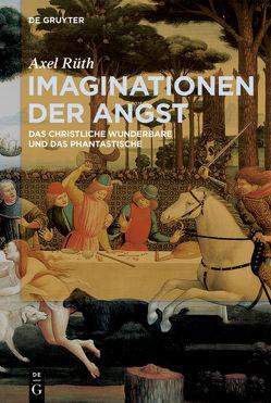 Imaginationen der Angst von Rüth,  Axel