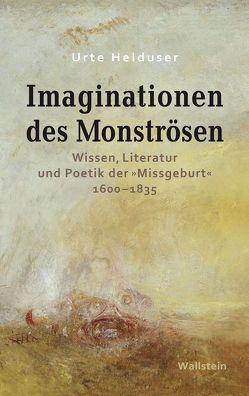 Imaginationen des Monströsen von Helduser,  Urte