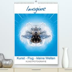 IMAGINE. Kunst – Flug – kleine Welten. (Premium, hochwertiger DIN A2 Wandkalender 2021, Kunstdruck in Hochglanz) von Ruffinengo,  Rolando