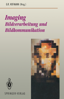 Imaging von Blum,  C., Hildebrand,  A., Hofmann,  G.R., Hofmann,  Georg R., Neugebauer,  P., Neumann,  L., Schneider,  U., Strack,  R.