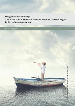 Imaginierte (Vor-)Sorge von Speidel,  Dominik