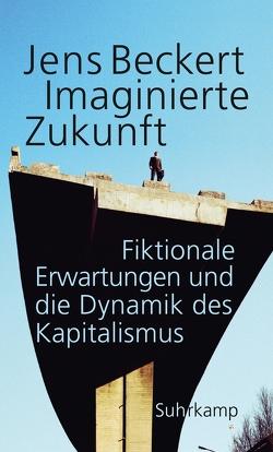 Imaginierte Zukunft von Beckert,  Jens, Gebauer,  Stephan