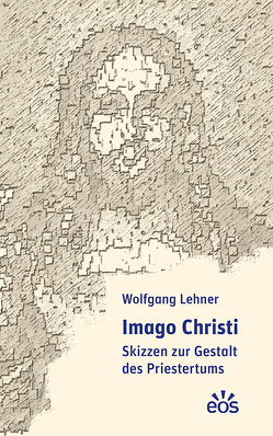 Imago Christi von Lehner,  Wolfgang