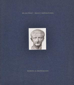 Imago imperatoris von Mlasowsky,  Alexander