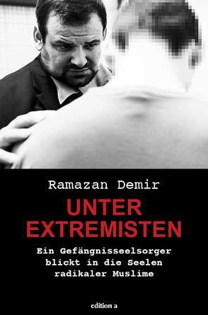 Unter Extremisten von Demir,  Ramazan
