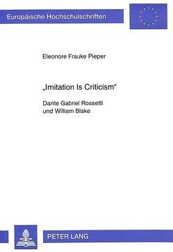«Imitation Is Criticism» von Pieper,  Eleonore